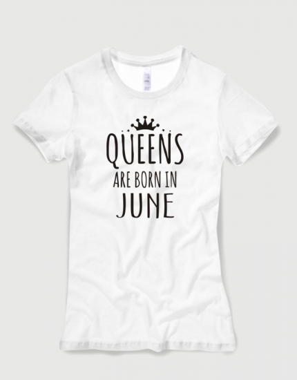 Μπλουζάκι με στάμπα Queens are born in June