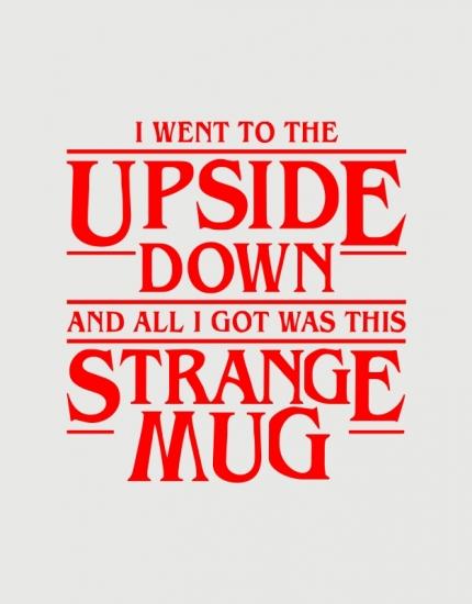 Κούπα κεραμική με στάμπα I went to the upside down
