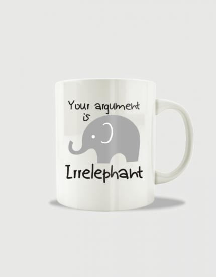 Κούπα κεραμική με στάμπα Your argument is irrelephant