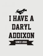 Μπλουζάκι με στάμπα I have a Daryl addixon