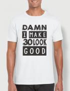 Μπλουζάκι με στάμπα I make 30 look good