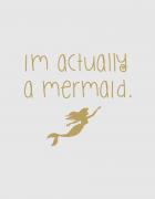 Μπλουζάκι με στάμπα I'm actually a mermaid