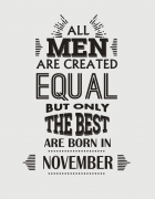 All men are created equal - November