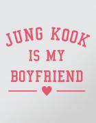 Μπλουζάκι με τύπωμα Jung Kook is my boyfriend