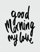 μαξιλάρι με στάμπα Good morning my love