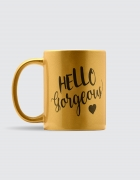 Κεραμική κούπα χρυσή με εκτύπωση Hello Gorgeous