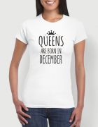 Μπλουζάκι με στάμπα Queens are born in December