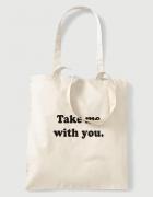 Υφασμάτινη τσάντα με στάμπα Take me with you