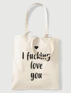 Υφασμάτινη τσάντα με στάμπα I fucking love you