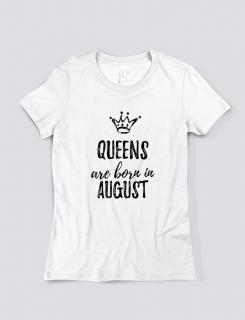 Μπλουζάκι με τύπωμα Queens are born in August
