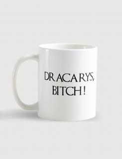Κούπα κεραμική με τύπωμα Dracarys Bitch
