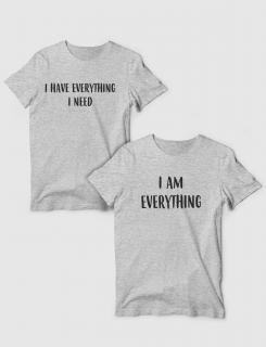 Μπλουζάκια με τύπωμα I have everything - I am everything