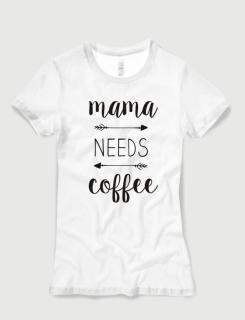 Μπλουζάκι με τύπωμα Mama needs coffee