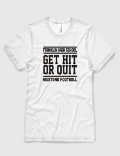Μπλουζάκι με στάμπα Get hit or quit