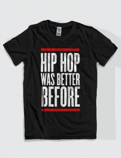 Μπλουζάκι με τύπωμα Hip hop was better before