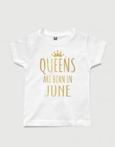 λευκό παιδικό μπλουζάκι με στάμπα Queen are born in June