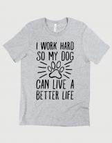 Μπλουζάκι με τύπωμα Work hard dog